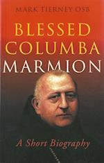 Biography of Blessed Columba Marmion