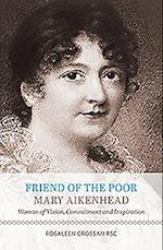 Friend of the Poor Mary Aikenhead