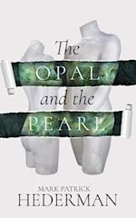 The Opal and the Pearl