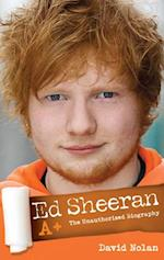 Ed Sheeran: A+ The Unauthorised Biography