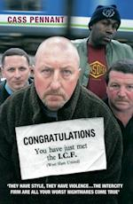Congratulations You Have Just Met the ICF (West Ham United) - They Have Style, They Have Violence…The Intercity Firm Are All Your Worst Nightmares Come True