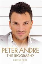 Peter Andre - The Biography af Louise Ford