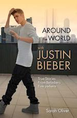 Around the World with Justin Bieber af Sarah Oliver