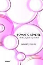 Somatic Reverie