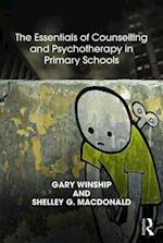 The Essentials of Counselling and Psychotherapy in Primary Schools (United Kingdom Council for Psychotherapy Series)