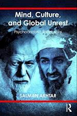 Mind, Culture, and Global Unrest
