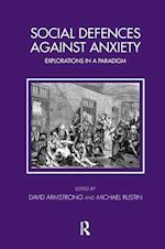 Social Defences Against Anxiety (Tavistock Clinic Series)