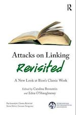 Attacks on Linking Revisited (The International Psychoanalytical Association Psychoanalytic Ideas and Applications Series)