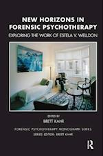 New Horizons in Forensic Psychotherapy (Forensic Psychotherapy Monograph Series)