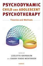 Psychodynamic Child and Adolescent Psychotherapy