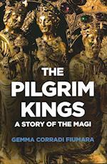 The Pilgrim Kings (Karnac Library)