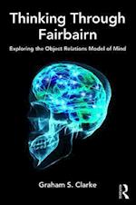 Thinking Through Fairbairn