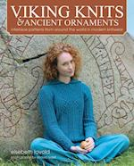 Viking Knits & Ancient Ornaments: Interlace Patterns from Around the World in Modern Knitwear (HB)