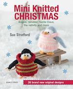 Mini Knitted Christmas af Sue Stratford