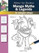 How to Draw: Manga Myths & Legends (How to Draw)