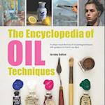 The Encyclopedia of Oil Painting Techniques (Encyclopedia Of…)