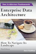 Enterprise Data Architecture: How to navigate its landscape