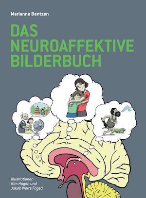 Bog, paperback Das Neuroaffektive Bilderbuch af Marianne Bentzen