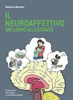 Il Neuroaffettivo - Un Libro Illustrato