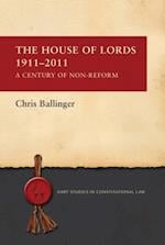 House of Lords 1911-2011 (Hart Studies in Constitutional Law)