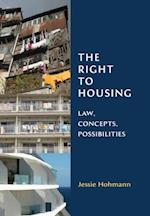 Right to Housing (Library of Hebrew Bible/ Old Testament Studies)
