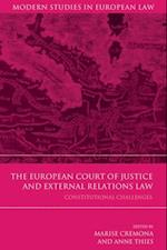 European Court of Justice and External Relations Law (Modern Studies In European Law)