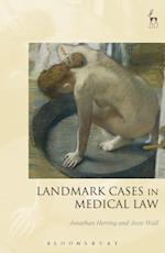 Landmark Cases in Medical Law (Landmark Cases)