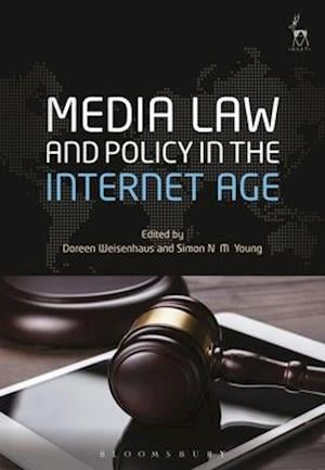 Bog, hardback Media Law and Policy in the Internet Age af Doreen Weisenhaus