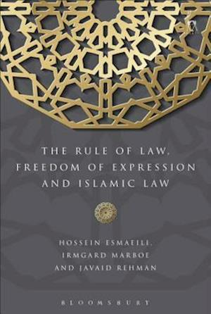 Rule of Law, Freedom of Expression and Islamic Law af Marboe Irmgard, Hossein Esmaeili, Javaid Rehman