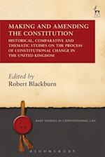 Making and Amending the Constitution (Hart Studies in Constitutional Law)