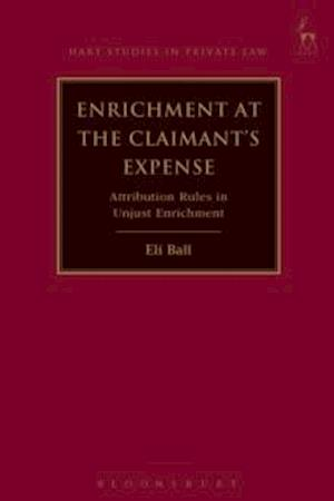 Enrichment at the Claimant's Expense af Eli Ball