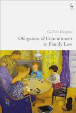 Obligation and Commitment in Family Law