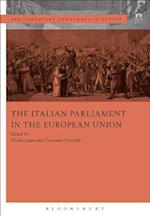 The Italian Parliament in the European Union (Parliamentary Democracy in Europe)