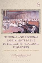 National and Regional Parliaments in the EU-Legislative Procedure Post-Lisbon