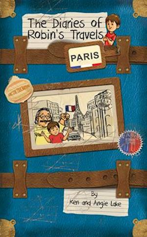 Bog, paperback The Diaries of Robin's Travels: Paris af Ken Lake