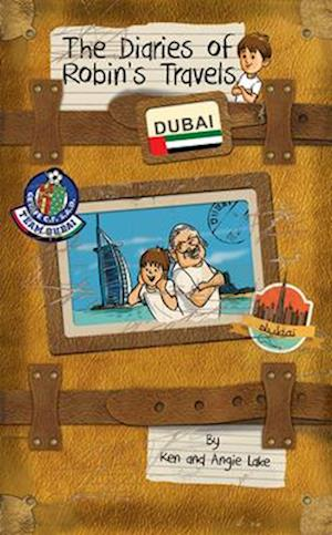Bog, paperback The Diaries of Robin's Travels: Dubai