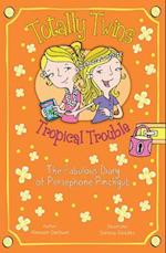Tropical Trouble: The Fabulous Diary of Persephone Pinchgut af Aleesah Darlison