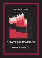 Chateau D'Argol af Julien Gracq