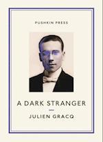 Dark Stranger af Julien Gracq