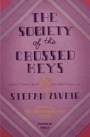 Bog paperback The Society of the Crossed Keys af Stefan Zweig