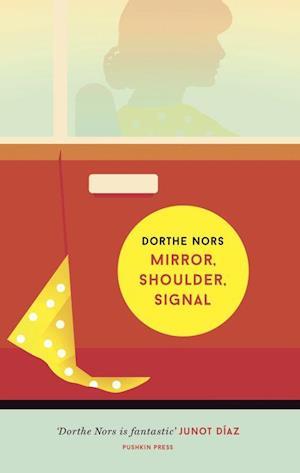 Bog, paperback Mirror Shoulder Signal af Dorthe Nors