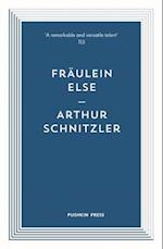 Fraulein Else (Pushkin Blues)
