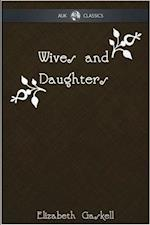 Wives and Daughters - AUK Classics