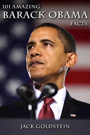 101 Amazing Barack Obama Facts