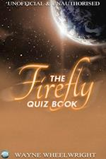 Firefly Quiz Book (TV Trivia)