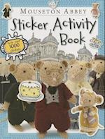 Mouseton Abbey Sticker Activity Book [With Sticker(s)]