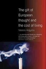 Gift of European Thought and the Cost of Living af Vassos Argyrou