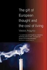 Gift of European Thought and the Cost of Living