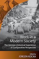 Work in a Modern Society af Jurgen Kocka