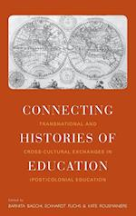 Connecting Histories of Education af Barnita Bagchi